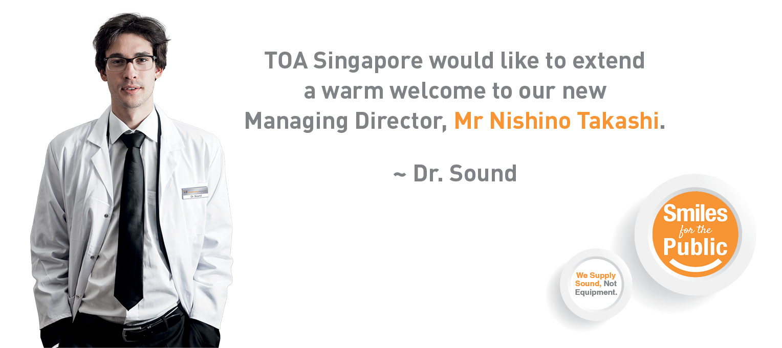 TOA Electronics Pte Ltd announced new Managing Director from January 01, 2018